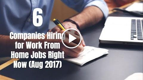 6 Companies Hiring for Work From Home Jobs Right Now (Aug 2017) - Thumbnail
