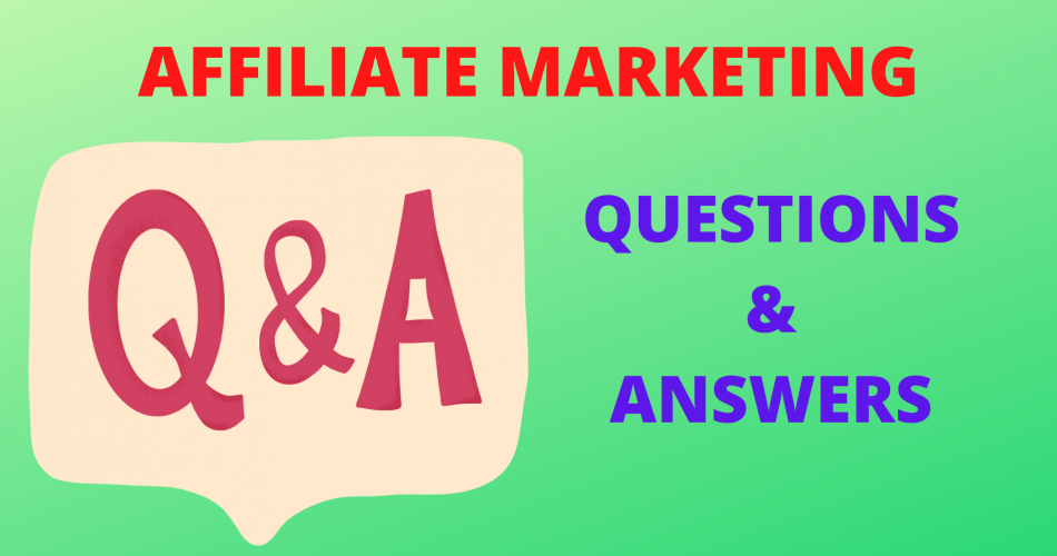 affiliate marketing: questions & answers