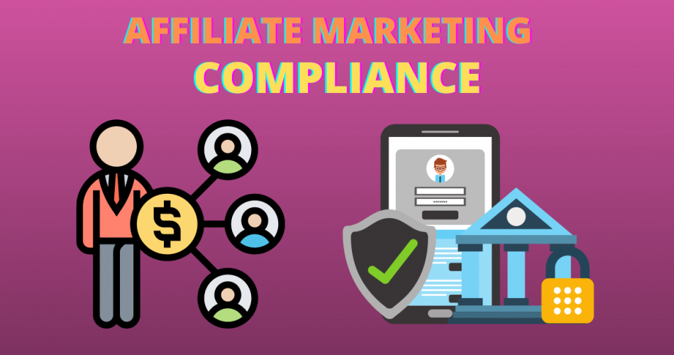 affiliate marketing compliance